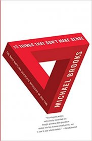 13 Things That Don't Make Sense by Michael Brooks - Hardcover Science