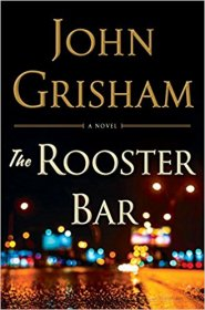The Rooster Bar by John Grisham - Hardcover