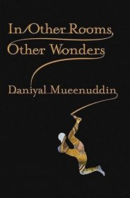 In Other Rooms, Other Wonders by Daniyal Mueenuddin - Hardcover FIRST EDITION
