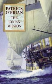 The Ionian Mission (Master and Commander) by Patrick O'Brian - Paperback