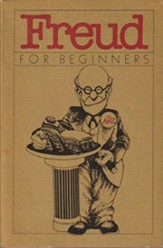Freud for Beginners : A Documentary Comic Book - Paperback USED