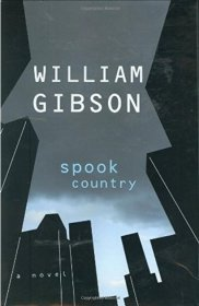 Spook Country by William Gibson - Hardcover Fiction
