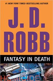 Fantasy in Death by J.D. Robb - Hardcover First Edition