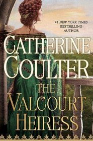 The Valcourt Heiress by Catherine Coulter - Hardcover Romance