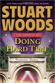 Doing Hard Time by Stuart Woods - Hardcover Mystery/Suspense
