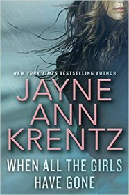 When All The Girls Have Gone by Jayne Ann Krentz - Hardcover