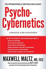 Psycho-Cybernetics : Updated and Expanded by Maxwell Maltz - Paperback