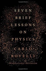 Seven Brief Lessons on Physics by Carlo Rovelli - Hardcover