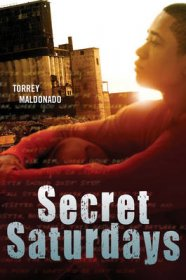Secret Saturdays by Torrey Maldonado - Hardcover Fiction