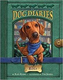 Dog Diaries #10 : Rolf by Kate Klimo - Paperback