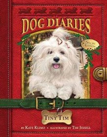 Dog Diaries #11 : Tiny Tim by Kate Klimo - Paperback Special Edition