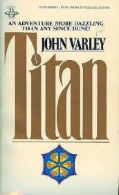 Titan by John Varley - Paperback USED Science Fiction