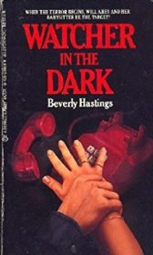 Watcher in the Dark by Beverly Hastings - Paperback USED