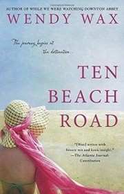 Ten Beach Road by Wendy Wax - Trade Paperback USED