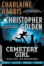 Cemetery Girl : The Pretenders by Charlaine Harris and Christopher Golden - Hardcover Graphic Novel
