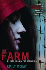 The Farm by Emily McKay - Trade Paperback YA Fiction