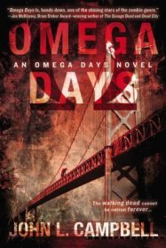 Omega Days by John L. Campbell - Paperback Zombie Fiction
