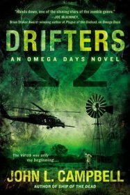 Drifters : An Omega Days Novel by John L. Campbell - Paperback Zombie Fiction