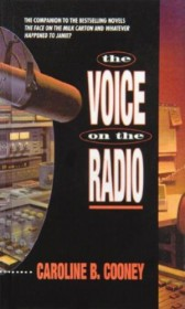 The Voice on the Radio by Caroline B. Cooney - Paperback Fiction