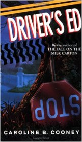 Driver's Ed by Caroline B. Cooney - Paperback USED