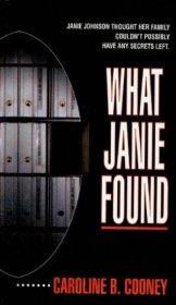 What Janie Found by Caroline B. Cooney - Paperback USED