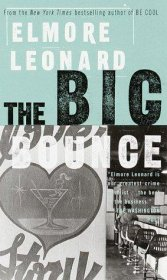 The Big Bounce by Elmore Leonard - Mass Market Paperback USED