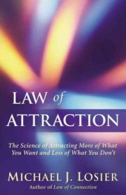 Law of Attraction by Michael J. Losier - Paperback