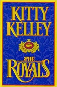 The Royals by Kitty Kelly - Hardcover Nonfiction