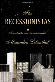 The Recessionistas by Alexandra Lebenthal - Hardcover Fiction