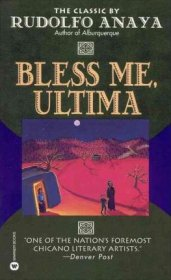 Bless Me, Ultima by Rudolfo Anaya - Paperback USED Classics