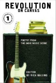 Revolution on Canvas : Poetry from the Indie Music Scene vol. 1 - Paperback
