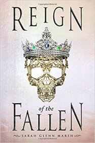 Reign of the Fallen by Sarah Glenn Marsh - Hardcover Fiction