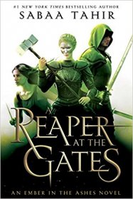 A Reaper at the Gates (An Ember in the Ashes, Book 3) by Sabaa Tahir - Hardcover