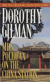 Mrs. Pollifax on the China Station by Dorothy Gilman - Mass Market Paperback Espionage
