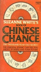 Suzanne White's Book of Chinese Chance - Mass Market Paperback USED