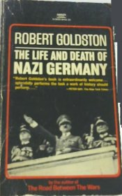 The Life and Death of Nazi Germany by Robert Goldston - USED Mass Market Paperback