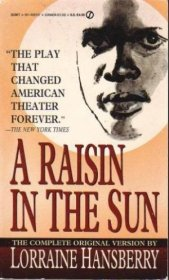 A Raisin in the Sun by Lorraine Hansberry - Paperback USED