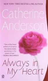 Always in My Heart by Catherine Anderson - Mass Market Paperback
