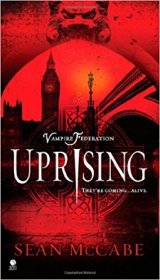 Vampire Federation : Uprising by Sean McCabe - Paperback