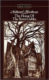 The House of the Seven Gables by Nathaniel Hawthorne - Paperback USED Signet Classics