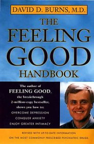 The Feeling Good Handbook by David D. Burns, M.D. - Paperback Psychology