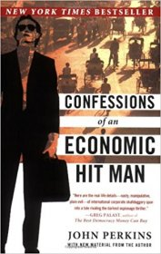 Confessions of an Economic Hit Man by John Perkins - Paperback USED Like New