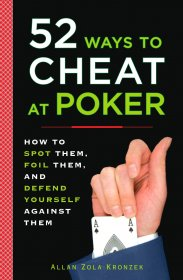 52 Ways to Cheat at Poker by Allan Zola Kronzek - Paperback