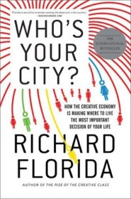 Who's Your City?  by Richard Florida HC