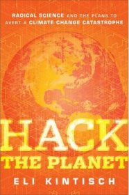 Hack the Planet by Eli Kintisch - Hardcover Nonfiction