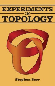 Experiments in Topology by Stephen Barr - Paperback Dover Edition