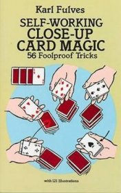 Self-Working Close-Up Card Magic : 56 Foolproof Tricks by Karl Fulves - Paperback