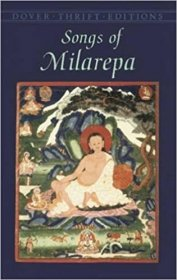 Songs of Milarepa : Paperback Classics of Buddhist Verse