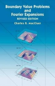 Boundary Value Problems and Fourier Expansions by Charles R. MacCluer - Paperback Revised Edition