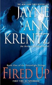 Fired Up (Dreamlight) by Jayne Ann Krentz - Paperback Psychic Suspense